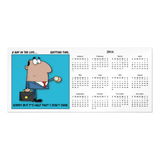 Quitting Time 2016 Calendar Magnetic Card