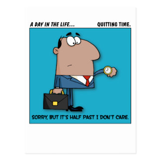 Quitting Time Postcard
