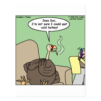 Quittng Smoking Cold Turkey Funny Gifts & Tees Postcard
