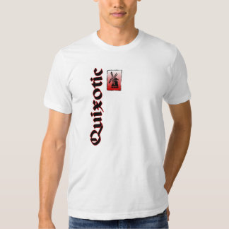 Quixotic Windmill ala Don Quijote Shirt
