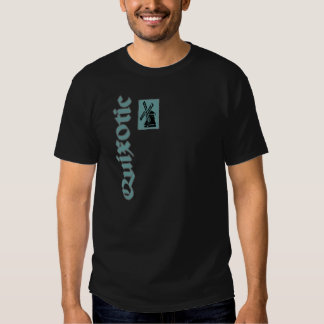 Quixotic Windmill ala Don Quijote T Shirt