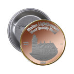 Quoddy Lighthouse Coin/Token Button