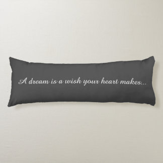 Quotable Dreams Bed Pillows Body Pillow