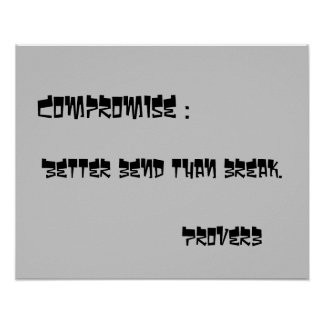 Quotation about Compromise Poster