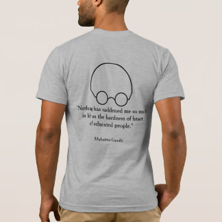 """Quotations from a Wise Leader, """"Nothing..."""" B T-Shirt"""