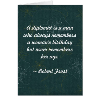 Quote - A Diplomat is a man who always remembers Card