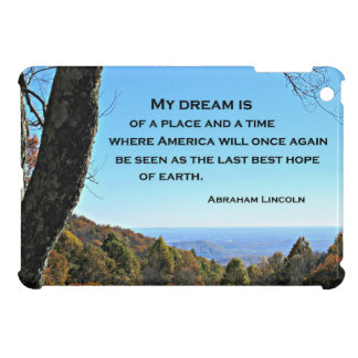 Quote about America by Abraham Lincoln iPad Mini Covers