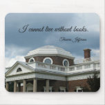 Quote about Books by Thomas Jefferson Mousepad