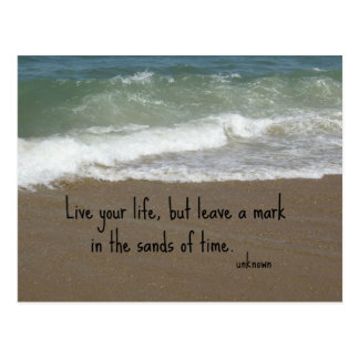 """Quote about life: """"Live your life, but leave a..."""" Postcard"""