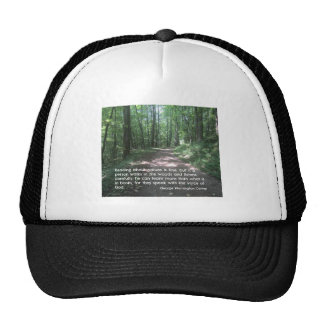 Quote about Nature by G.W. Carver Trucker Hat