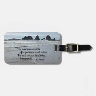 Quote about Nature: The least movement... Bag Tags