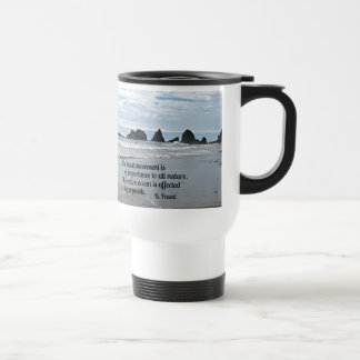 Quote about Nature: The least movement... 15 Oz Stainless Steel Travel Mug