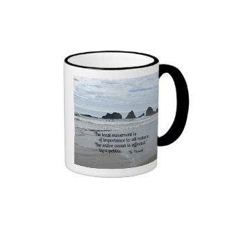Quote about Nature: The least movement... Ringer Coffee Mug