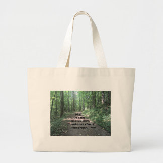 Quote about nature's paths. bag