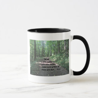 Quote about nature's paths. mug