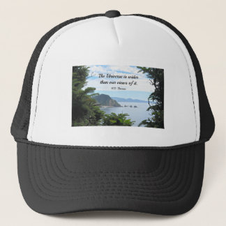 Quote about our views of the universe. trucker hat