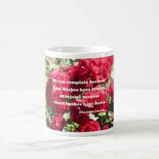 Quote about roses by Abraham Lincoln Coffee Mug