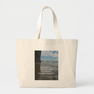 Quote about simplifing life. large tote bag