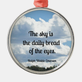 Quote about the sky and it's beauty metal ornament
