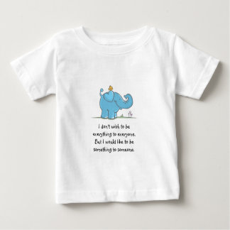 Quote Baby Clothing Baby T-Shirt