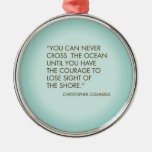 Quote by Christopher Columbus Ornament