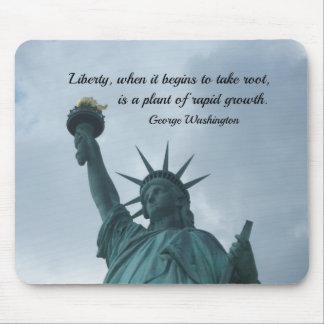 Quote by George Washington about liberty. Mousepads