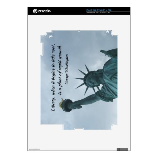 Quote by George Washington about liberty. Decals For iPad 2