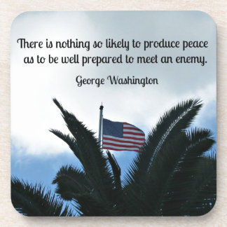 Quote by George Washington about peace and war. Coaster