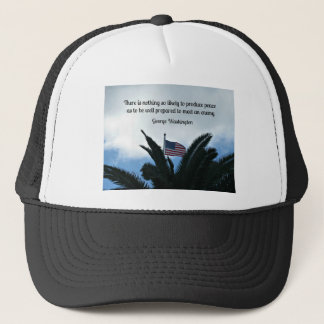 Quote by George Washington about peace and war. Trucker Hat