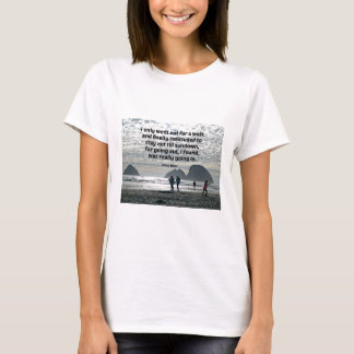 Quote by John Muir T-Shirt