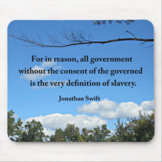 Quote by Jonathan Swift about goverment Mouse Pad