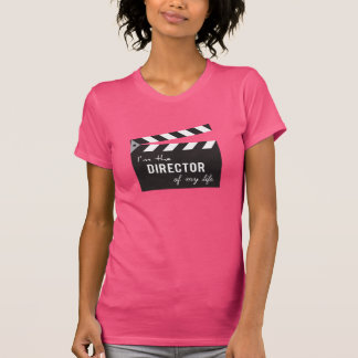 Quote, Director of my life, Clapper Board T-Shirt