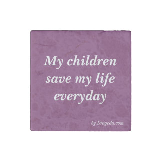 Quote Expressing Love for Our Kids Stone Magnet