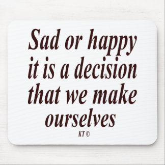 Quote for decision making. mousemats