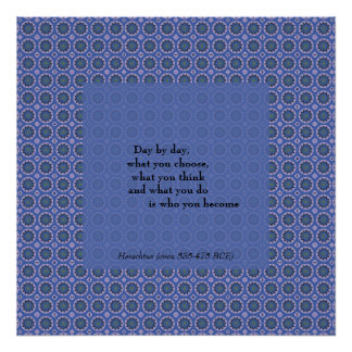 Quote from Heraclitus Pretty Blue Floral Pattern Poster