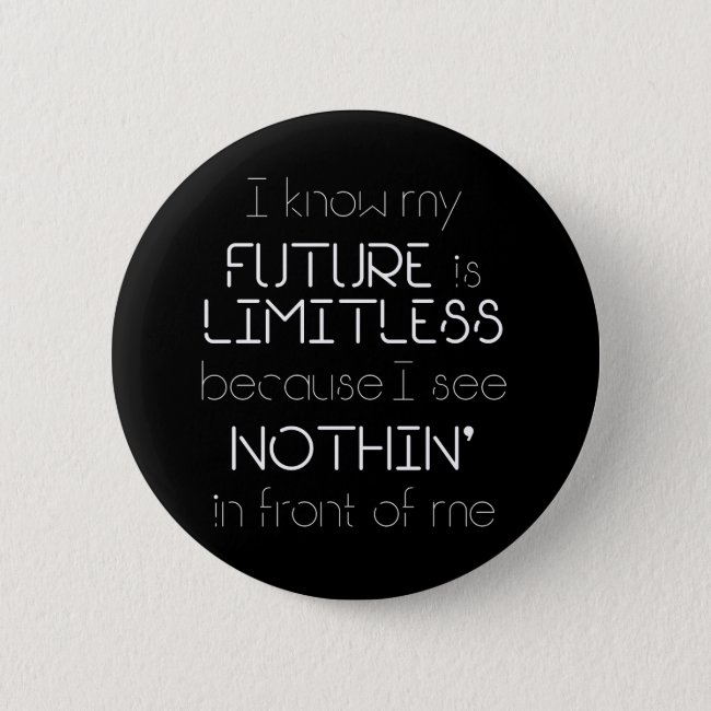 Quote - I know my future is limitless - Black