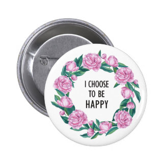 Quote in watercolor Peony wreath Button