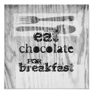 quote kitchen poster eat chocolate for breakfast