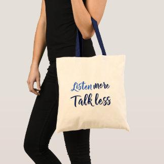 Quote listen more navy script tote bag