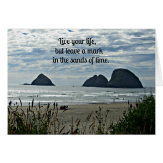 Quote: Live your life, but leave a mark on the... Card