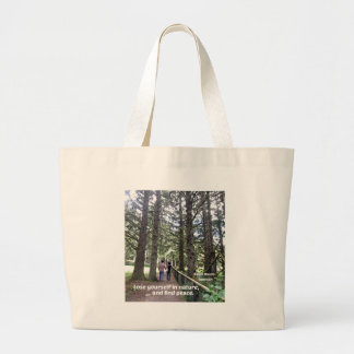 Quote: Lose yourself in nature... Bags