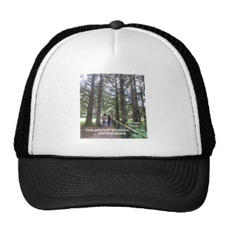 Quote: Lose yourself in nature... Trucker Hat