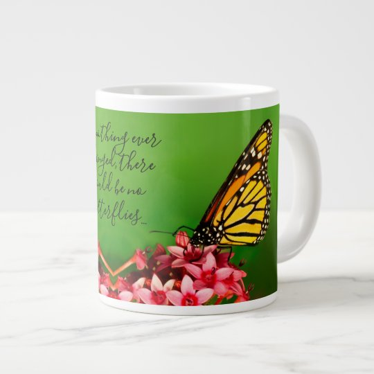 Quote Monarch Butterfly Floral Photography Giant Coffee Mug Zazzle Com