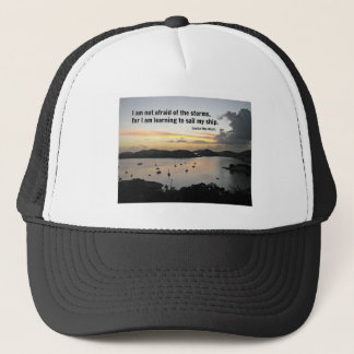 Quote of courage and strength trucker hat