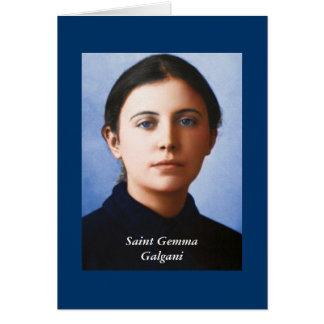Quote of the day Saint Gemma Galgani Cards
