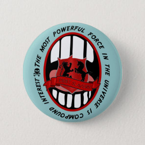 Quote on Compound Interest Pinback Button