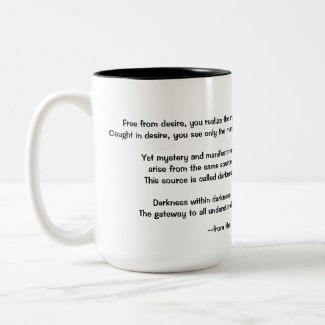 Quote on Darkness from the Tao Teh Ching Two-Tone Coffee Mug