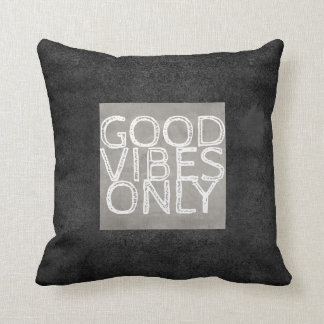 quote pillow good vibes only gray and white