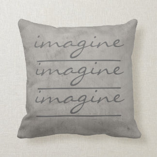 quote pillow imagine on gray