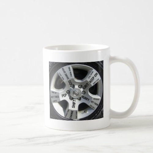 Car Wheel Motivation on a Mug